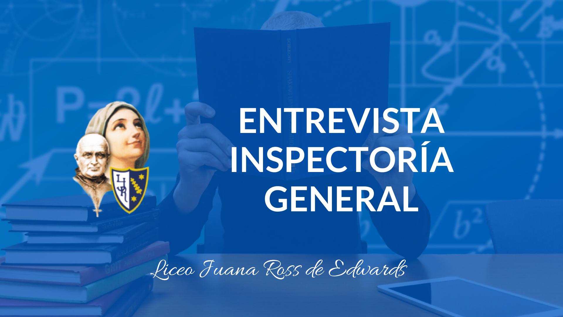 Entrevistas en Video – LJR – Inspectoría