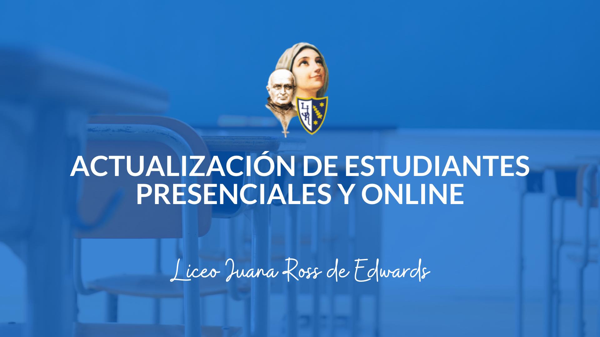 Actualización de Estudiantes Presenciales – LJR